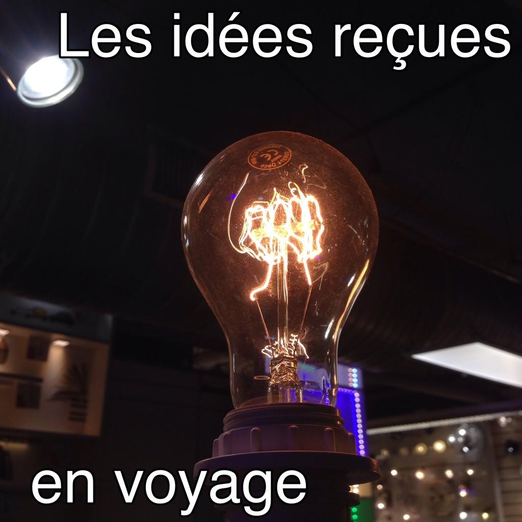 Les idées reçues en voyage
