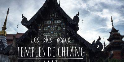 Quels sont les plus beaux temples de Chiang Mai