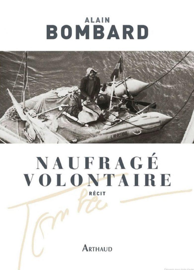 le livre d'Alain Bombard Naufragé volontaire